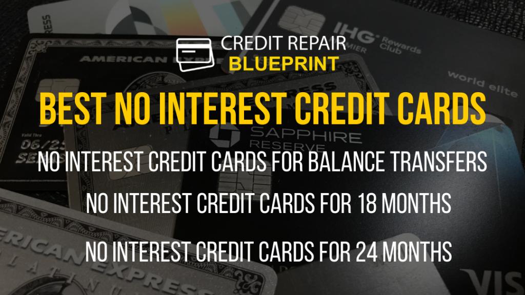 8 Best No-interest Credit Cards balance transfers