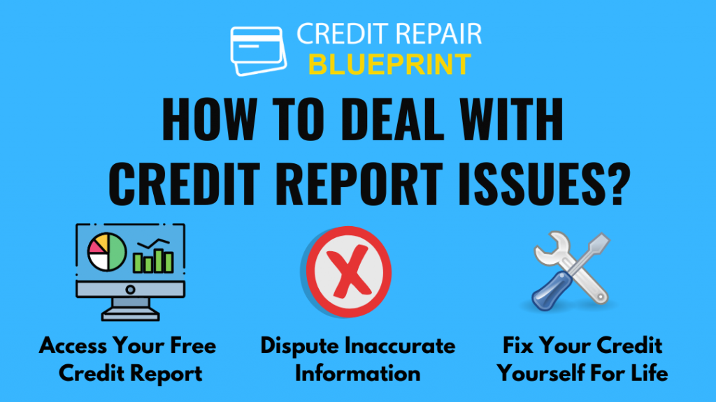 How to deal with credit report issues